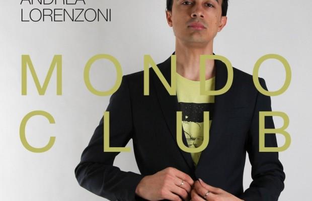 ANDREA-LORENZONI-MONDO-CLUB-IL-NUOVO-ALBUM-DEL-CANTAUTORE-BOLOGNESE-IN-USCITA-IL-23-MARZO